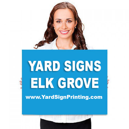 Yard Signs Elk Grove