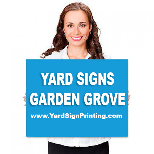 Yard Signs Garden Grove