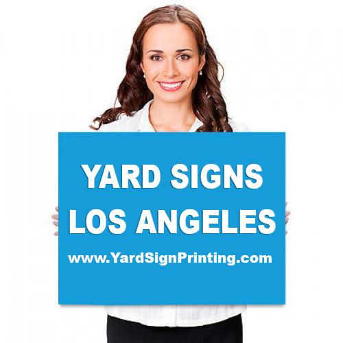 Yard Signs Los Angeles