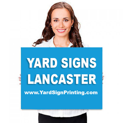 Yard Signs Lancaster