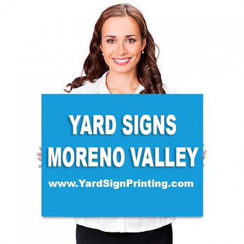 Yard Signs Moreno Valley