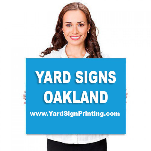 Yard Signs Oakland