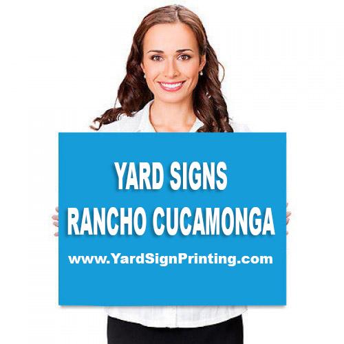 Yard Signs Rancho Cucamonga