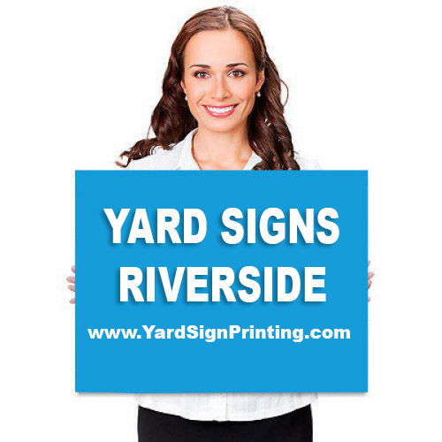 Yard Signs Riverside
