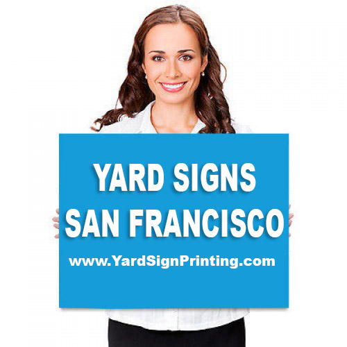 Yard Signs San Francisco